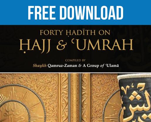 FREE: 40 Hadith – Hajj Naseeha